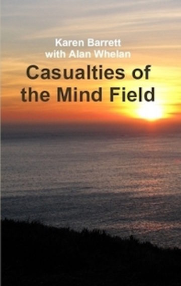 Casualties of the Mind Field
